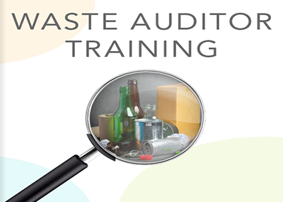 Professional Development in Waste Auditing and Reporting